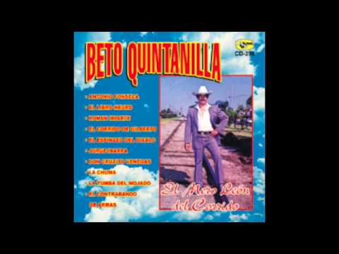 Beto Quintanilla - El Corrido De Gilberto