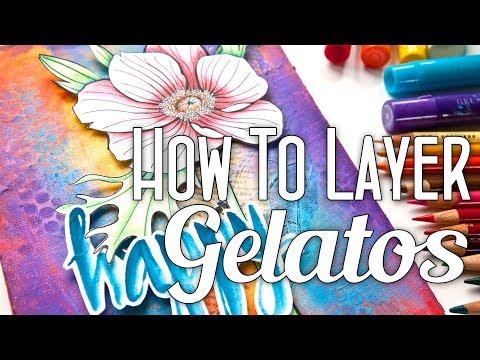 How to Layer Gelatos Tutorial PLUS 6 Ways With Gelatos