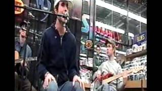 Harder To Breathe (Acoustic performance at Tower Records 11/04/2002)