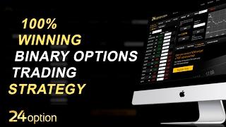 24 Option - 100% Winning Binary Options Trading Strategy