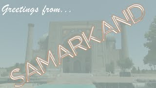 2 Minutes of Samarkand