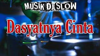 Download DJ SLOW DASYATNYA CINTA REMIK FULL BASS 🎧