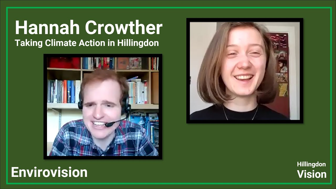 Taking Climate Action in Hillingdon | Envirovision interview with Hannah Crowther