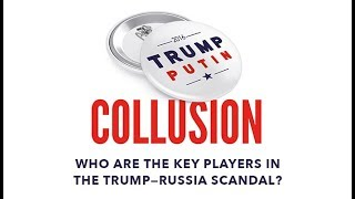 Meet the key players in Trump–Russia scandal