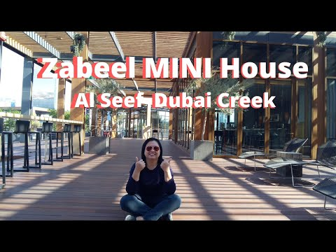Zabeel MINI House at Al Seef Dubai Creek