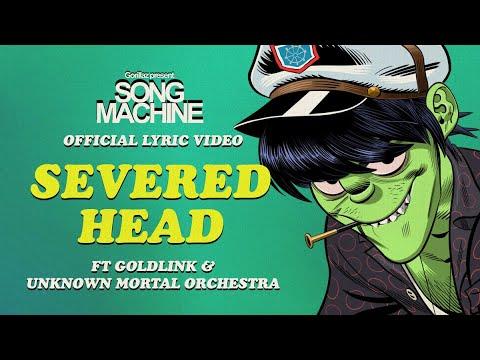Gorillaz – Severed Head ft. Goldlink & Unknown Mortal Orchestra