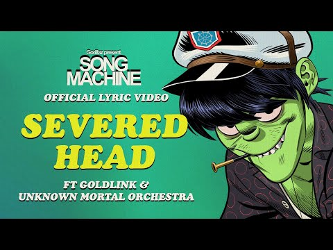 Severed Head ft. Goldlink & Unknown Mortal Orchestra (Lyric Video)