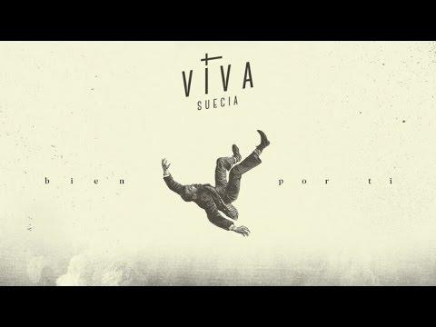 Viva Suecia - Bien por ti (lyric video)