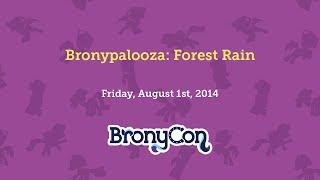 Bronypalooza: Forest Rain