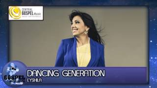 Eyshila - Dancing Generation