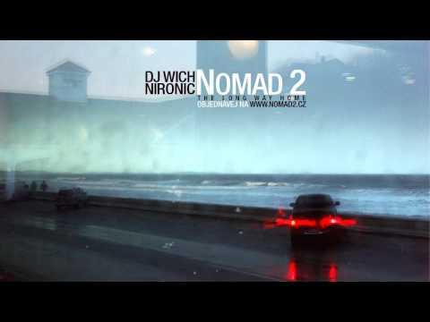 DJ Wich & Nironic -- The Long Way Home feat. Sixin