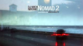 DJ Wich & Nironic -- The Long Way Home feat. Sixin