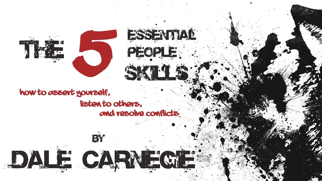 The 5 Essential People Skills by Dale Carnegie