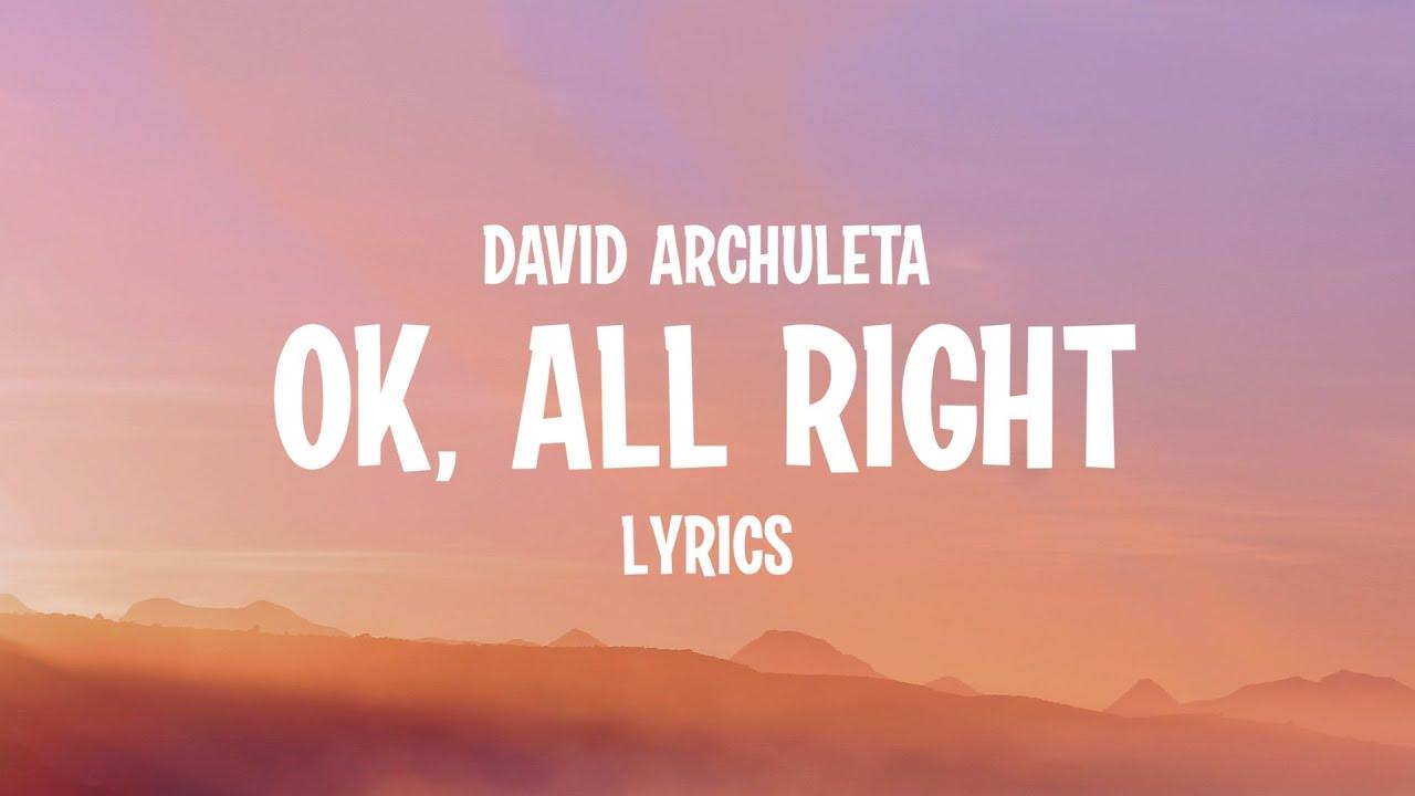 Download David Archuleta - OK, All Right (Lyrics)