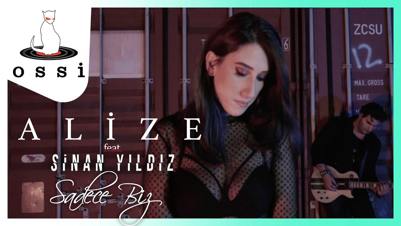 Alize feat Sinan Yıldız - Sadece Biz