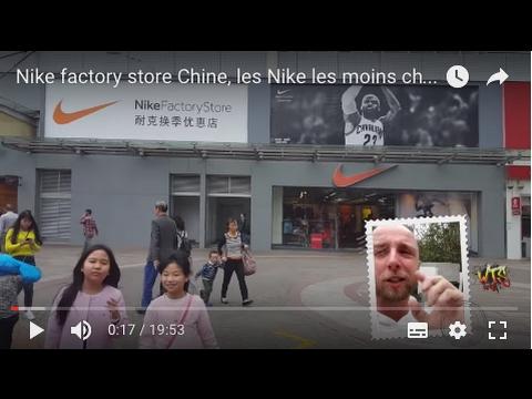 Nike factory store Shenzhen, les Nike les moins chers de Chine.