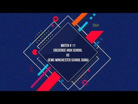 Match #11- Credence High School Team vs Gems Winchester School Dubai