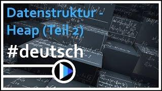 15_Algorithmen&Datenstrukturen || Heap (Daten löschen & Arraydarstellung)