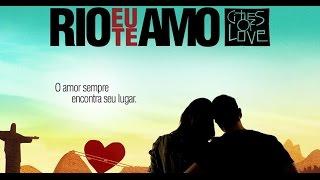 RIO, I LOVE YOU Official Trailer 2016 Romance Drama Movie HD