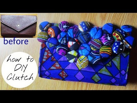 How to Cover Clutch Bag with ANKARA African print  Fabric-DIY