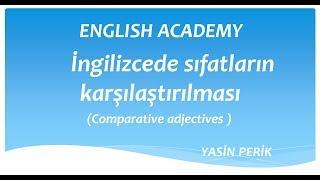 İngilizcede sıfatların karşılaştırılması (Comparative adjectives ) adjectives comparatives