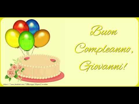 Tanti Auguri di Buon Compleanno Giovanni!   YouTube