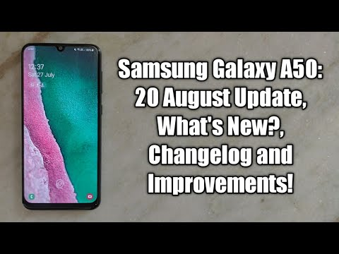 Samsung Galaxy A50: 20 August Update, What's New?, Changelog And Improvements!
