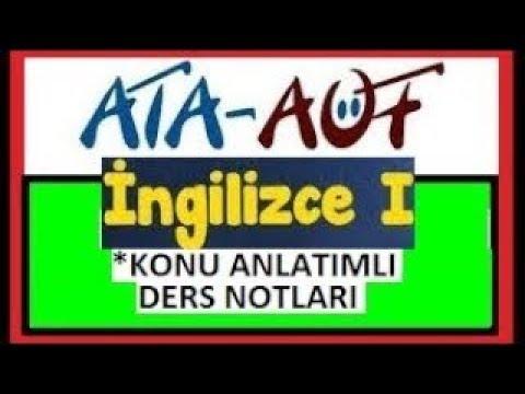 ATA- AÖF İNGİLİZCE-1 ÜNİTE-1 SORU ÇÖZÜMLÜ DERS NOTLARI.