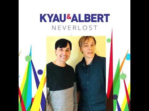 Kyau & Albert NEVERLOST Album OUT NOW Mp3