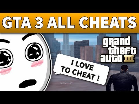 GTA 3 Cheats - 100% WORKING CHEAT CODES (PC, Android, IOS, XBOX, PlayStation)