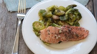 How to Make One-Pan Roasted Salmon & Brussels Sprouts