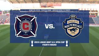 Livestream: 2015 Lamar Hunt U.S. Open Cup - Round of 16: Chicago Fire vs. Charlotte Independence