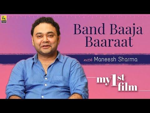 My First Film | Maneesh Sharma | Band Baaja Baaraat | Anupama Chopra Mp3
