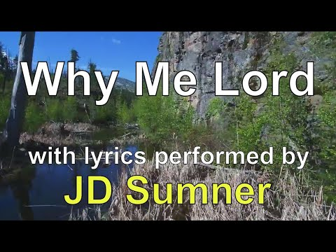 Why Me Lord performed by JD Sumner (Lyric Video) | Christian Worship Music