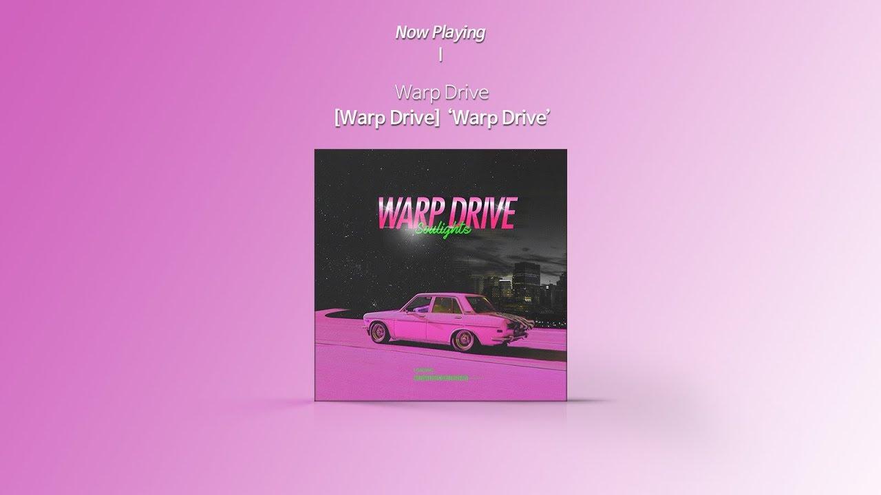[Audio] Soulights (소울라이츠) - Warp Drive