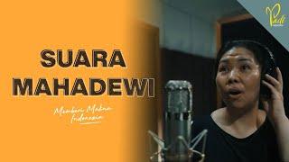 SUARA MAHADEWI