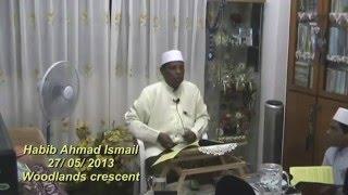 Habib Ahmad Ismail : Cahaya Nur Nabi Muhammad SAW
