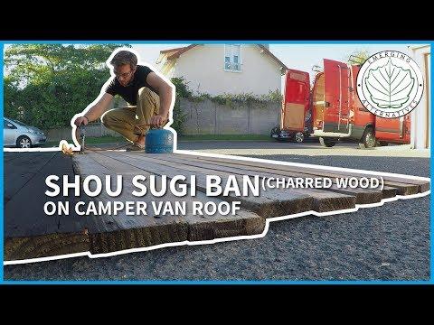 Shou Sugi Ban deck with reclaimed wood on Camper Van (DIY charred wood TUTO)