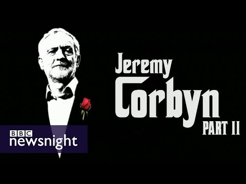 Where next for Labour...? Jeremy Corbyn Part II - BBC Newsnight