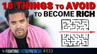 10 Things To Avoid To Become Rich