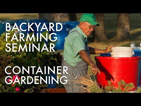 Backyard Farming: Container Gardening