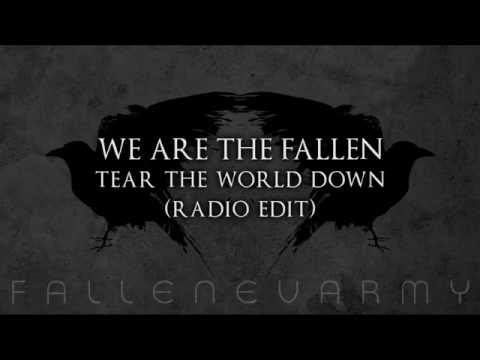 We Are The Fallen - Tear The World Down (Radio Edit)