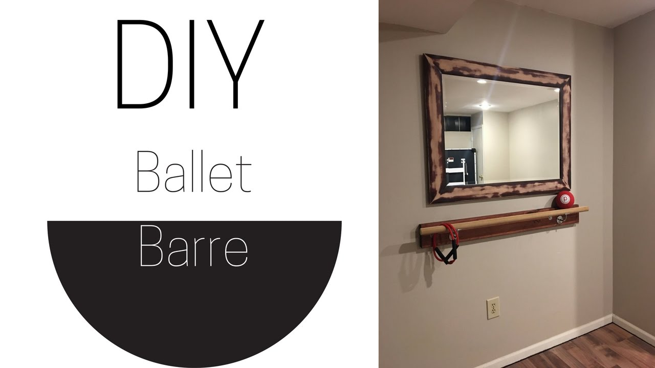 Diy Ballet Barre Youtube
