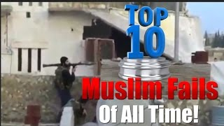 Top 10 Muslim Fails Ever Caught On Video!