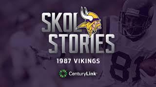 Skol Stories: 1987 Vikings