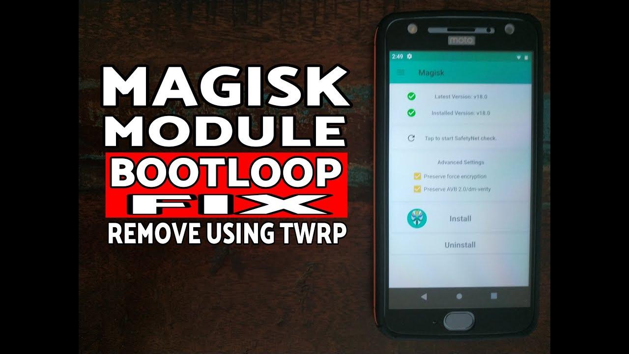 Magisk Module Bootloop Fix