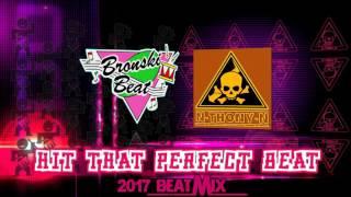 Bronski Beat vs N-THONY-N -  Hit that perfect beat [2017 BeatMix]