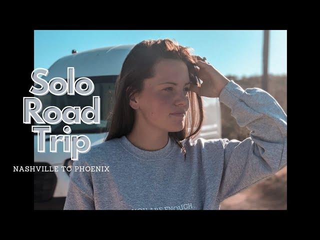 My Solo Road Trip | Nashville to Phoenix