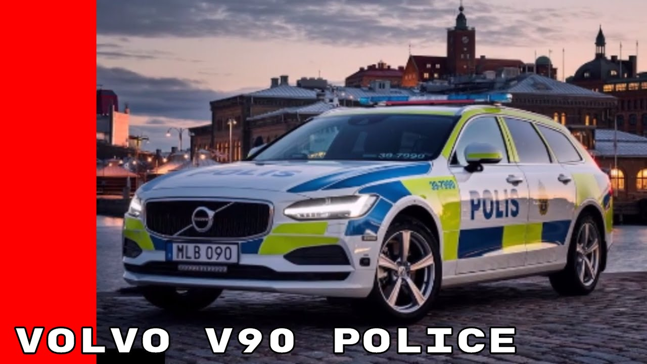 New 2017 Volvo V90 Will Be Used For Police Duty In Sweden - YouTube