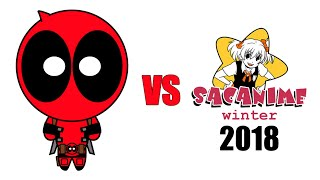 Deadpool vs SacAnime Winter 2018